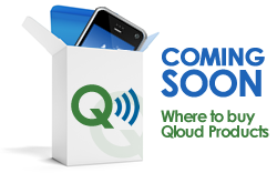 Qloud Products Coming Soon